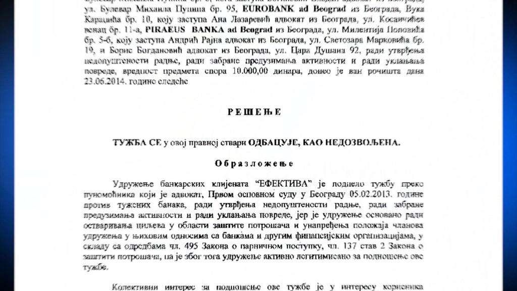 Presuda doneta 23.6.2014. od strane Trećeg osnovnog suda u Beogradu u kojoj sud odbacuje tužbu za zaštitu kolektivnog interesa potrošača podnetu od strane udruženja bankarskih klijenata Efektiva protiv banaka kao nedozvoljenu